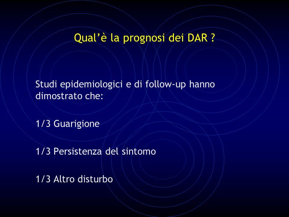 Qual'è la prognosi dei DAR