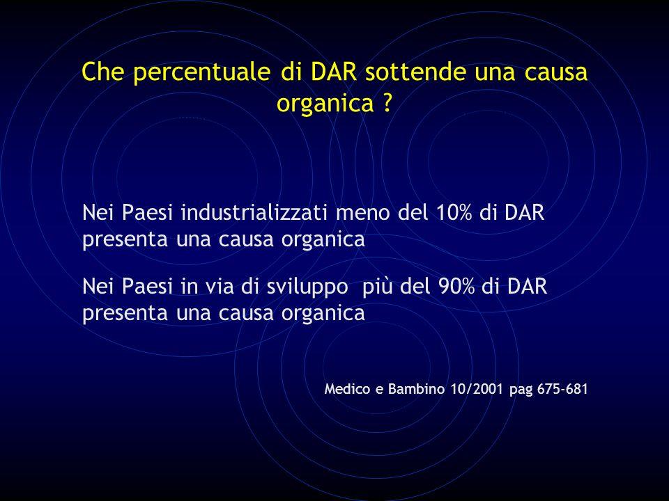 Che percentuale di DAR sottende una causa organica