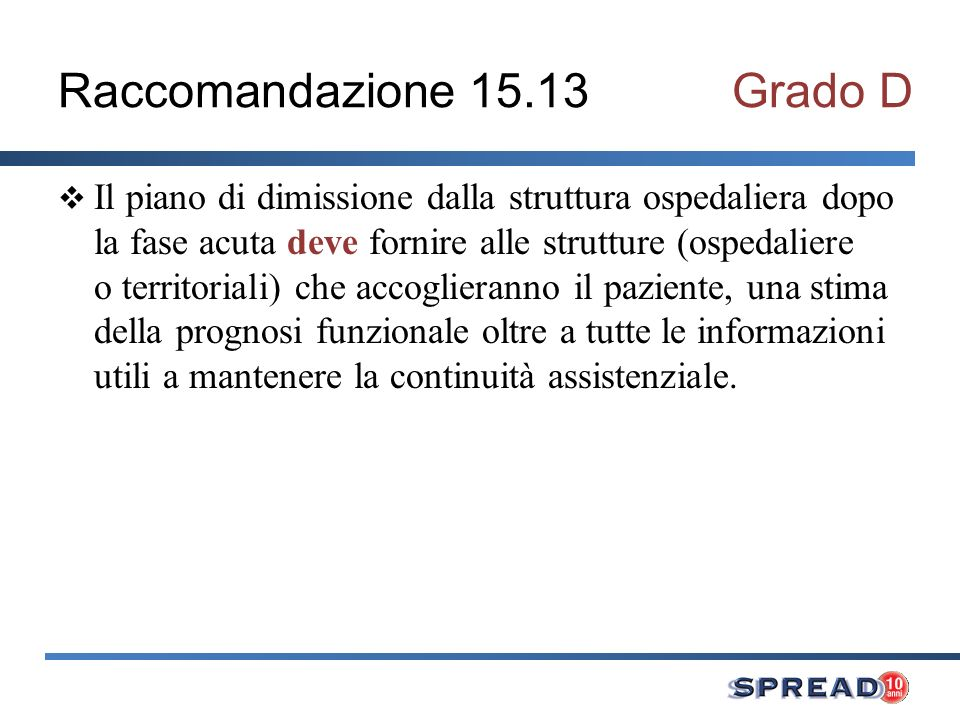 Raccomandazione 15.13 Grado D