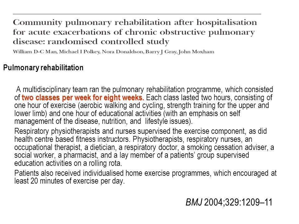 BMJ 2004;329:1209–11 Pulmonary rehabilitation