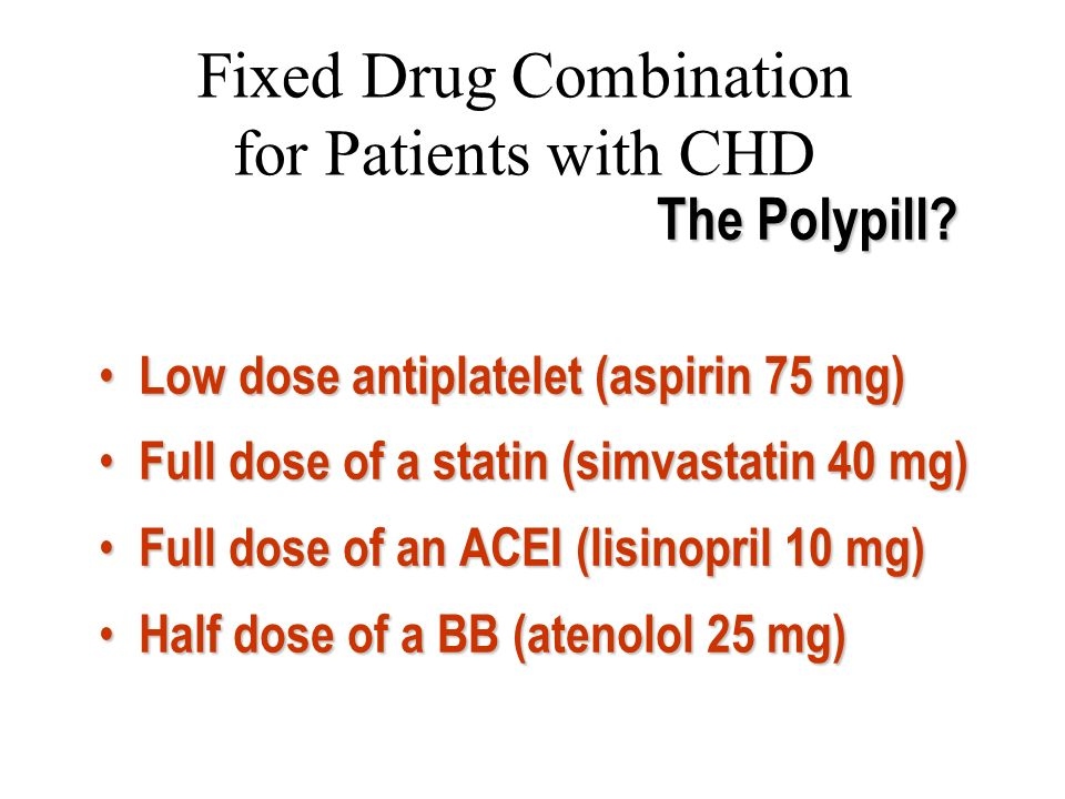 Fixed Drug Combination for Patients with CHD