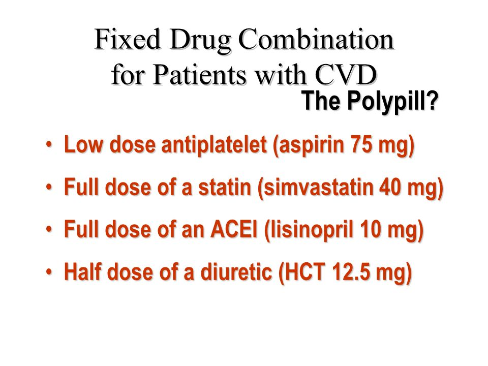 Fixed Drug Combination for Patients with CVD