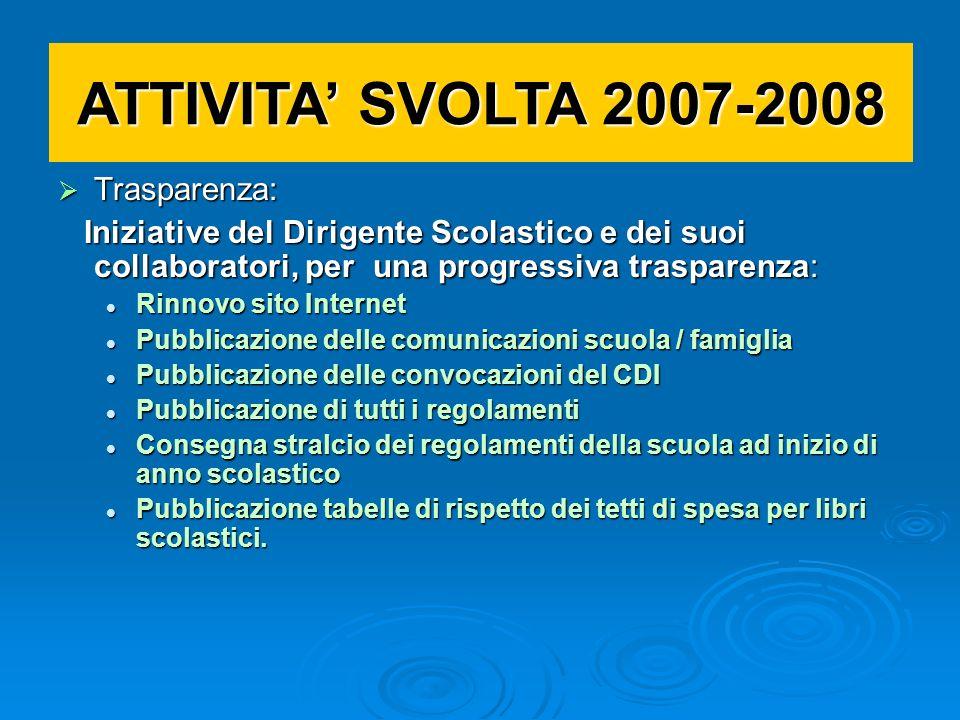 ATTIVITA' SVOLTA 2007-2008 Trasparenza: