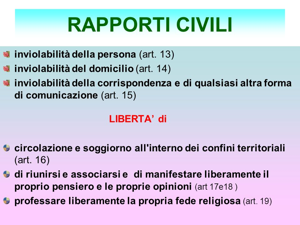 RAPPORTI CIVILI inviolabilità della persona (art. 13)