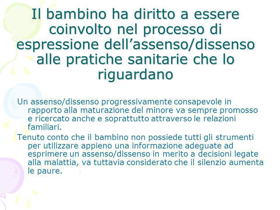 Il bambino ha diritto a essere coinvolto nel processo di espressione dell'assenso/dissenso alle pratiche sanitarie che lo riguardano