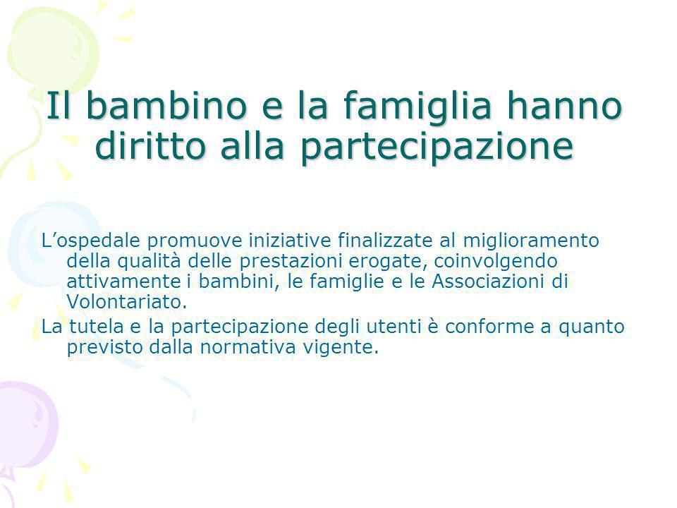 Il bambino e la famiglia hanno diritto alla partecipazione