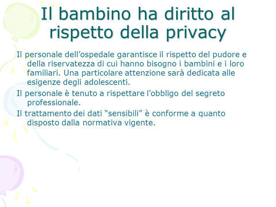 Il bambino ha diritto al rispetto della privacy