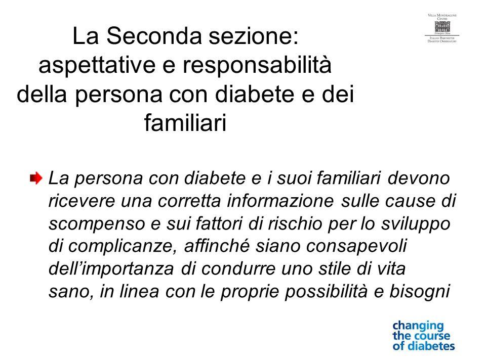 La Seconda sezione: aspettative e responsabilità della persona con diabete e dei familiari