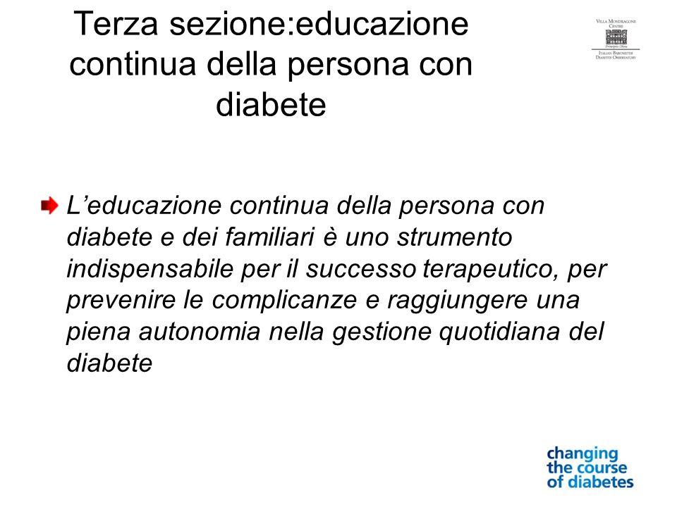 Terza sezione:educazione continua della persona con diabete