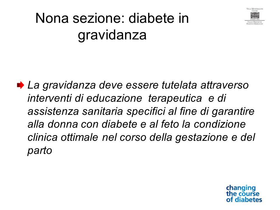 Nona sezione: diabete in gravidanza