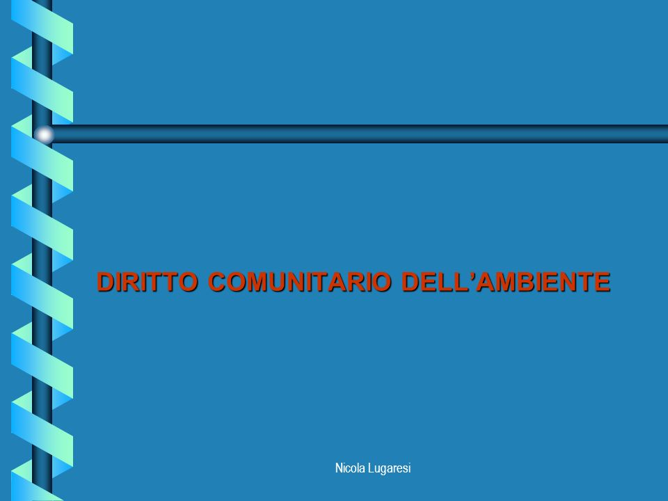 DIRITTO COMUNITARIO DELL'AMBIENTE