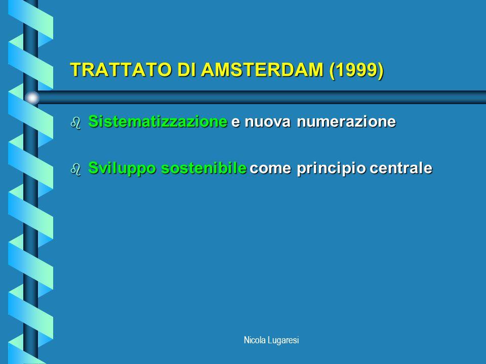 TRATTATO DI AMSTERDAM (1999)