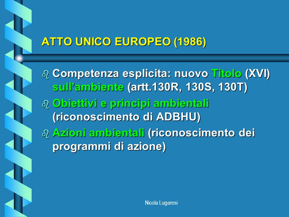 Obiettivi e principi ambientali (riconoscimento di ADBHU)