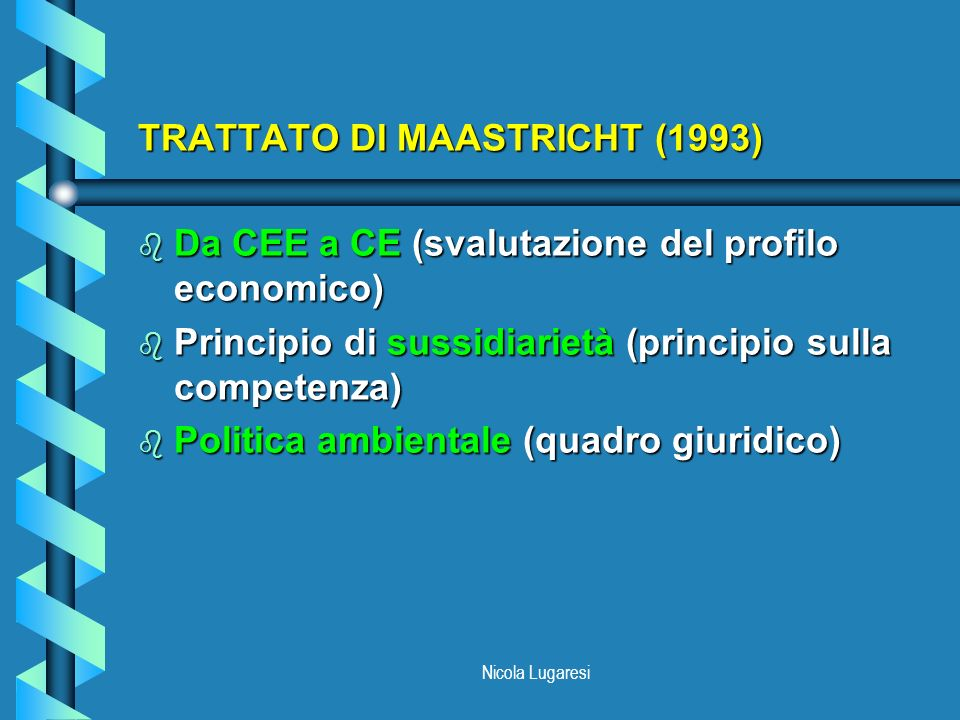 TRATTATO DI MAASTRICHT (1993)