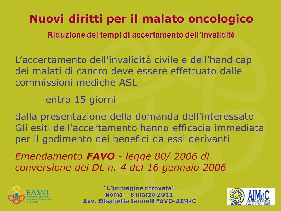 Nuovi diritti per il malato oncologico