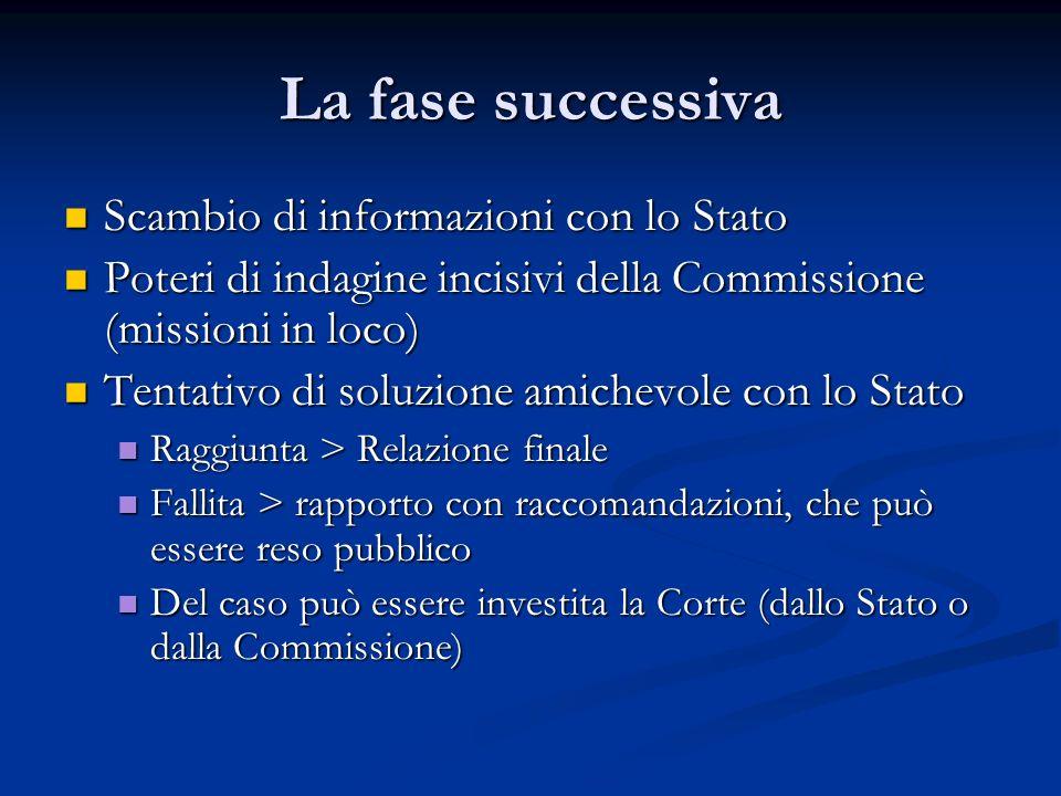 La fase successiva Scambio di informazioni con lo Stato