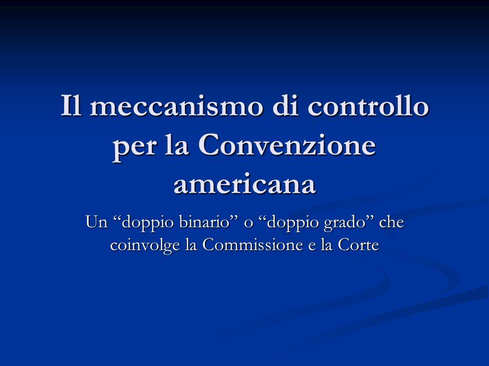 Il meccanismo di controllo per la Convenzione americana