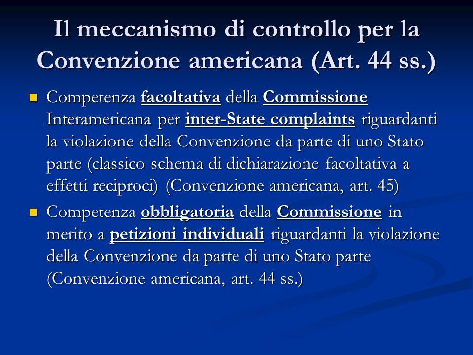 Il meccanismo di controllo per la Convenzione americana (Art. 44 ss.)