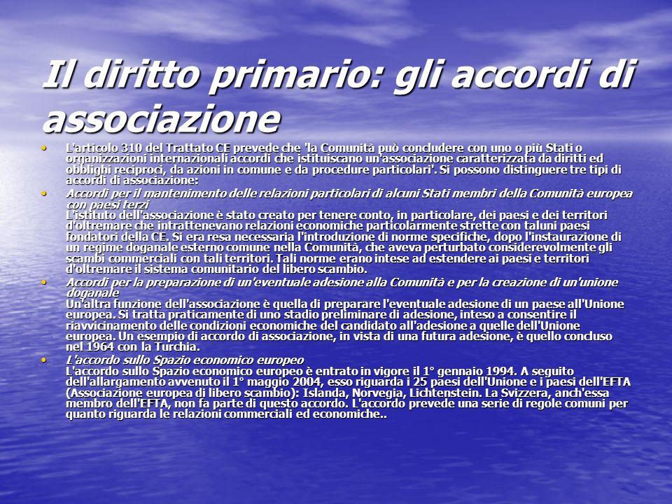 Il diritto primario: gli accordi di associazione