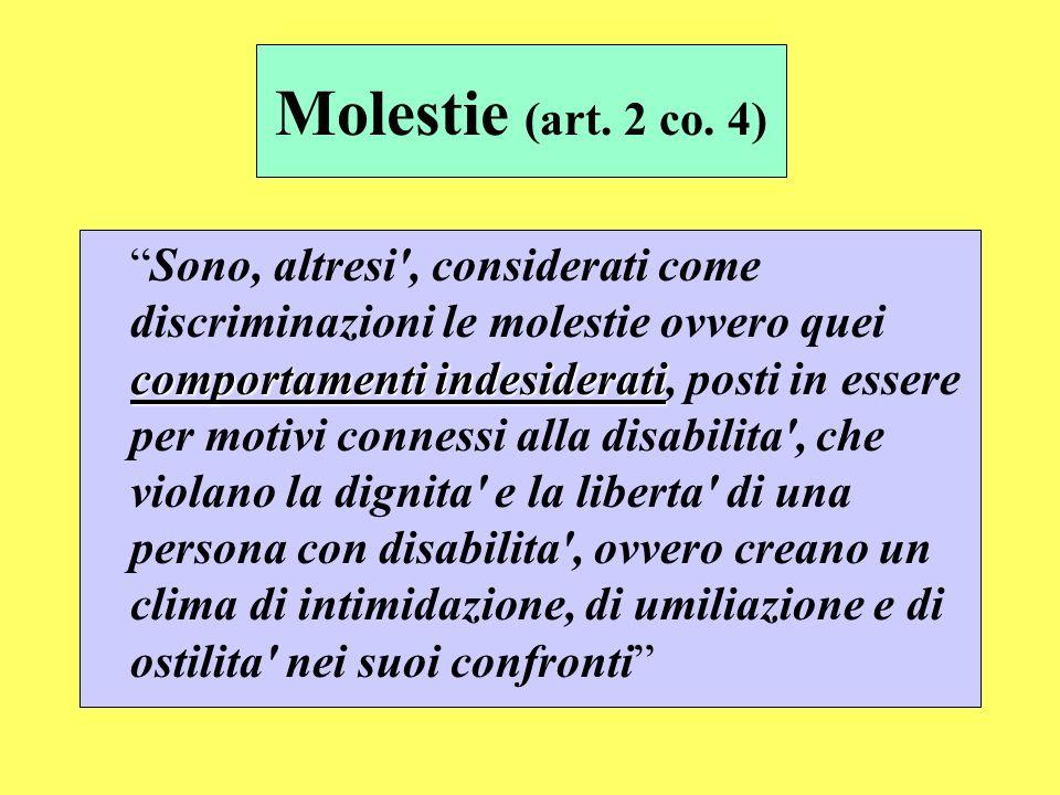 Molestie (art. 2 co. 4)