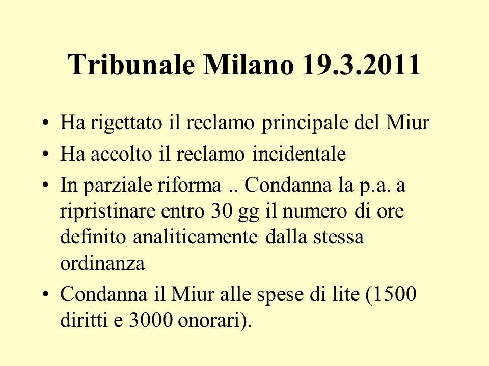 Tribunale Milano 19.3.2011 Ha rigettato il reclamo principale del Miur