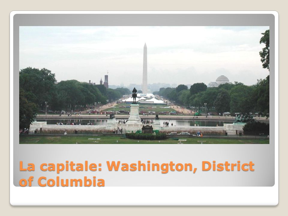 La capitale: Washington, District of Columbia