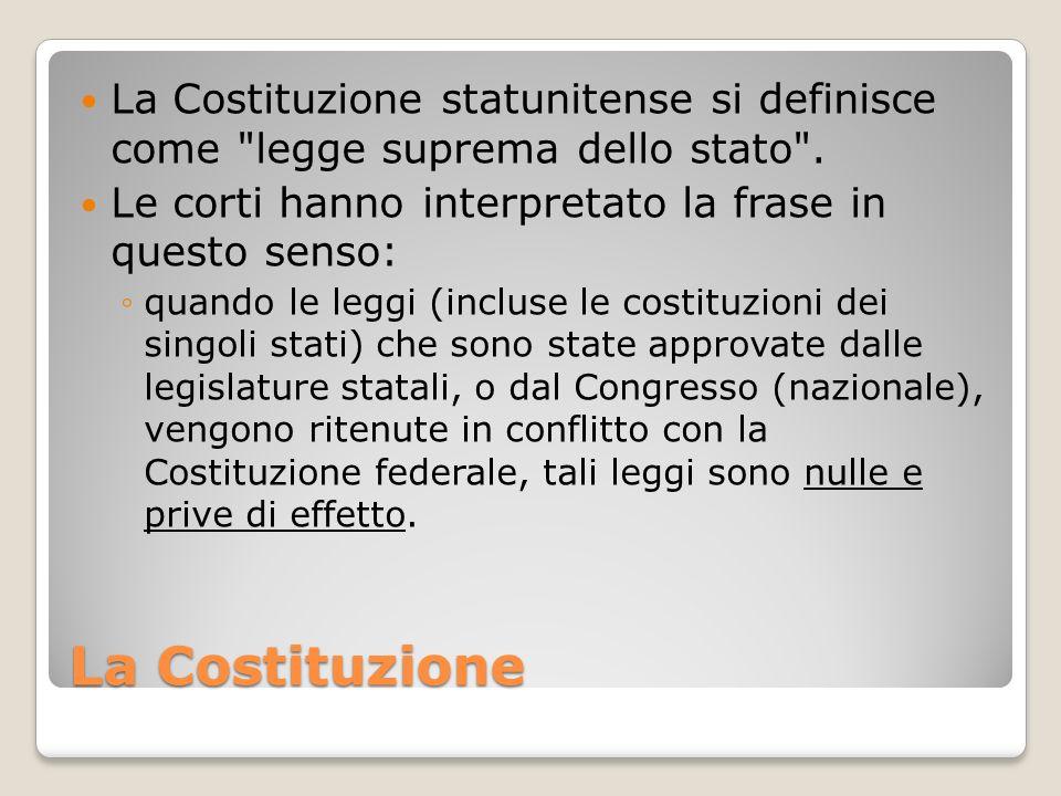 La Costituzione statunitense si definisce come legge suprema dello stato .