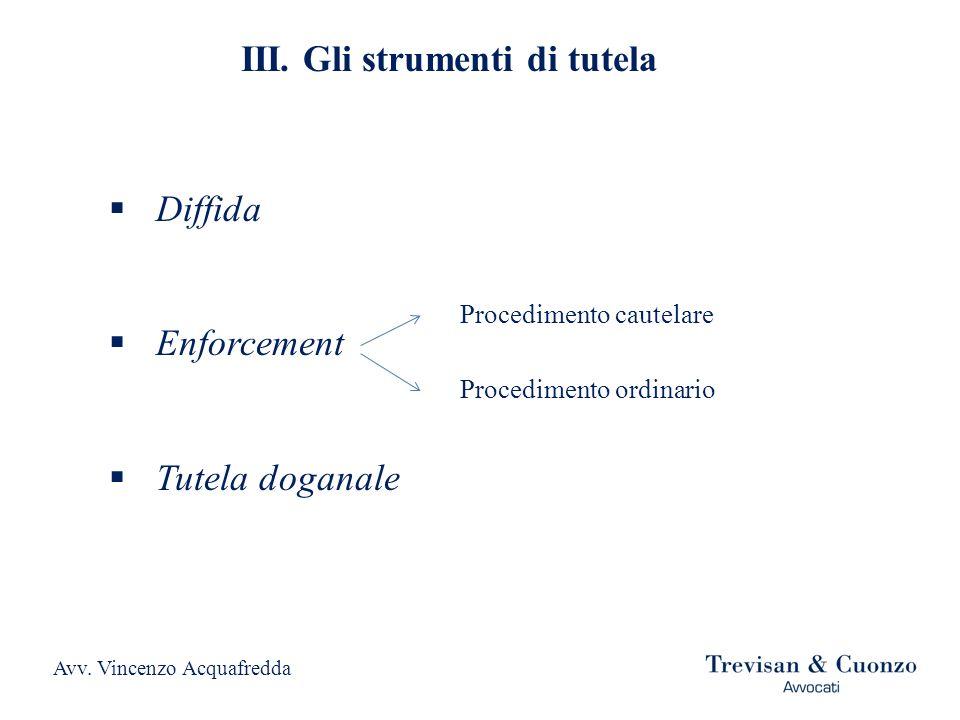 III. Gli strumenti di tutela