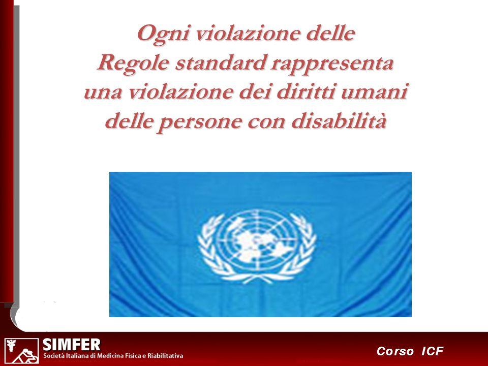 Ogni violazione delle Regole standard rappresenta una violazione dei diritti umani delle persone con disabilità