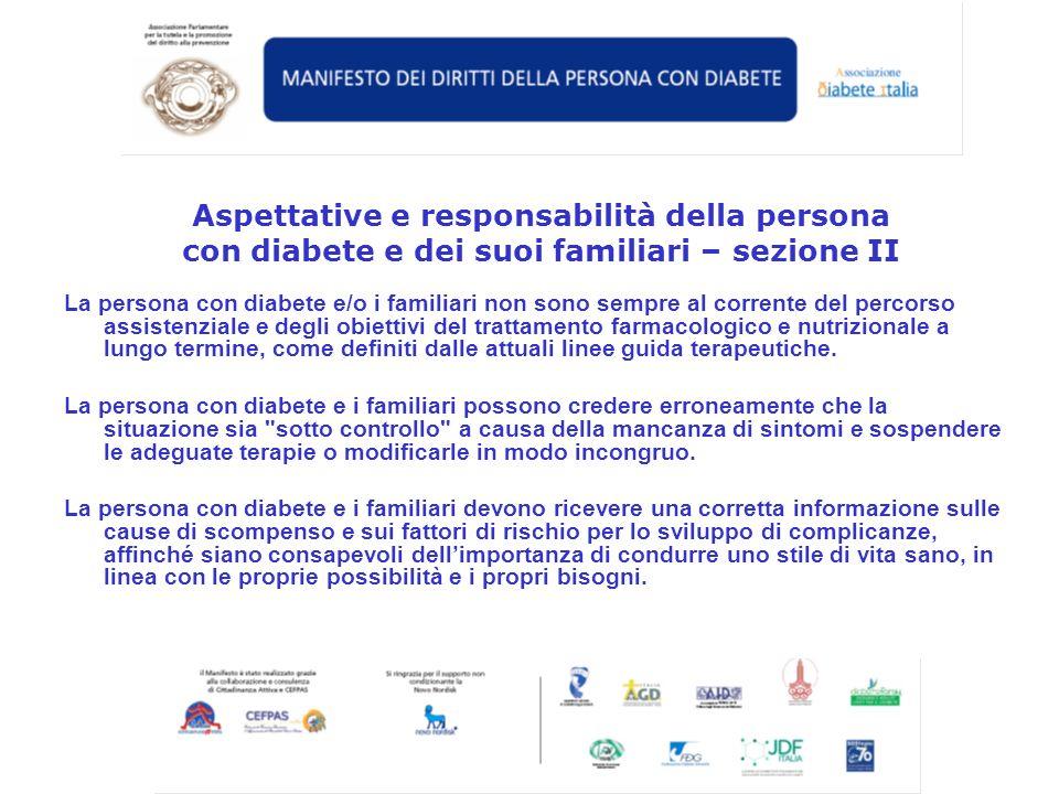 Aspettative e responsabilità della persona con diabete e dei suoi familiari – sezione II