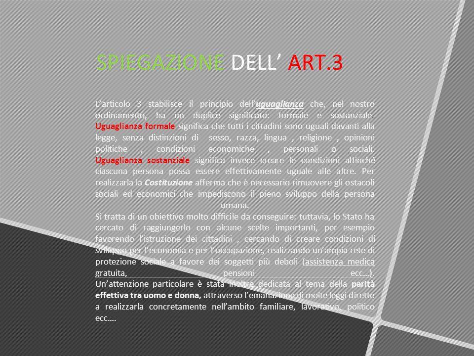 SPIEGAZIONE DELL' ART.3