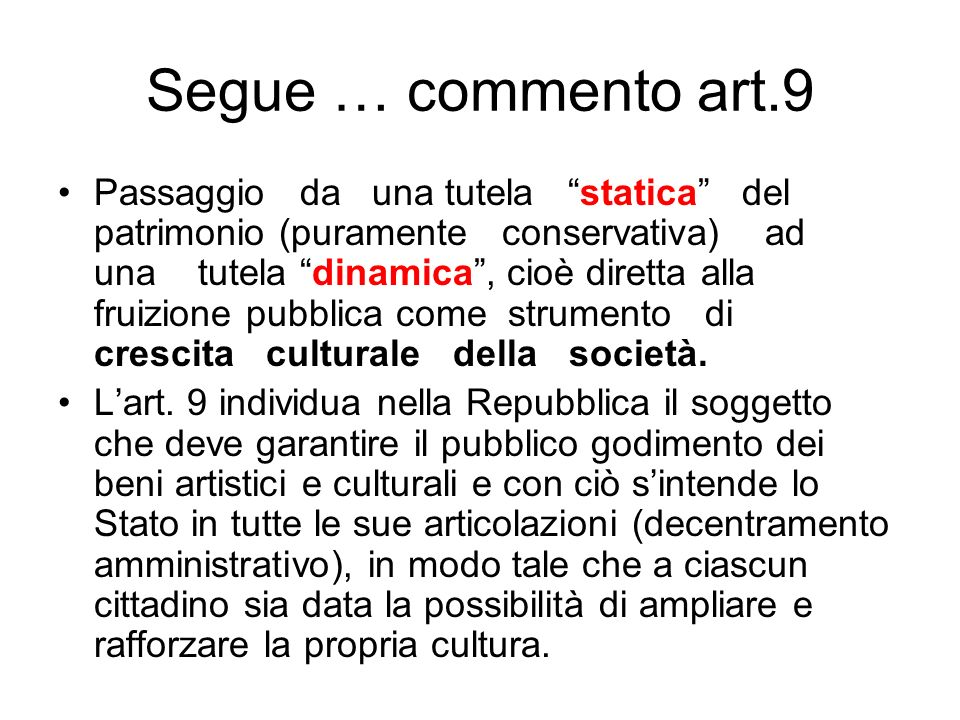 Segue … commento art.9