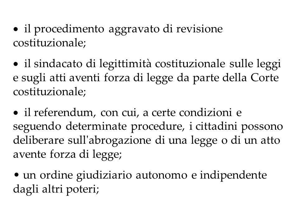 · il procedimento aggravato di revisione costituzionale;