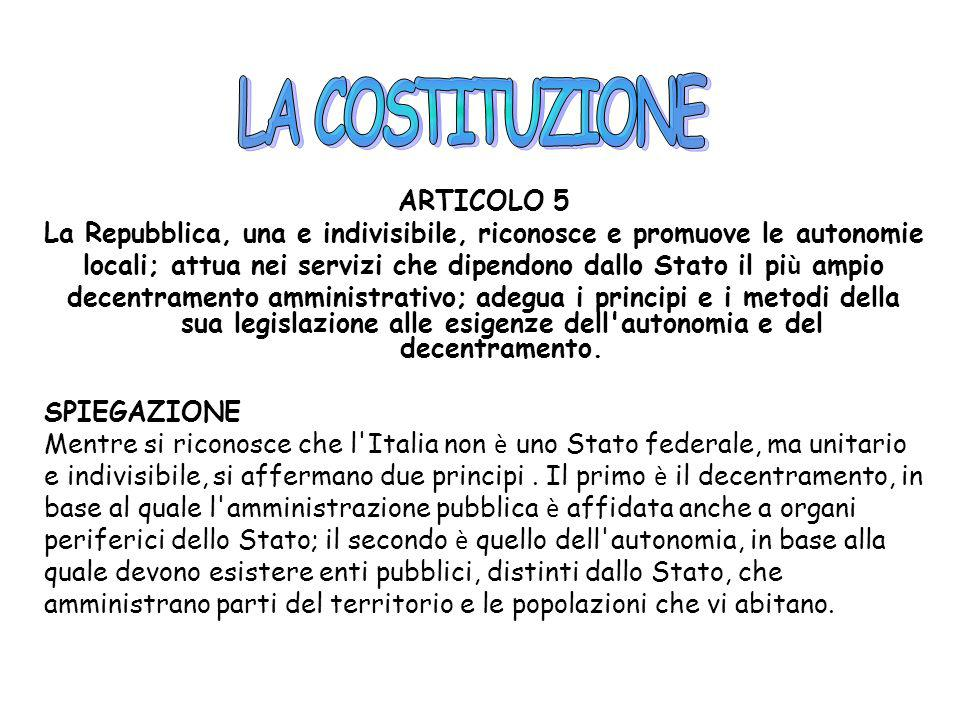 LA COSTITUZIONE ARTICOLO 5