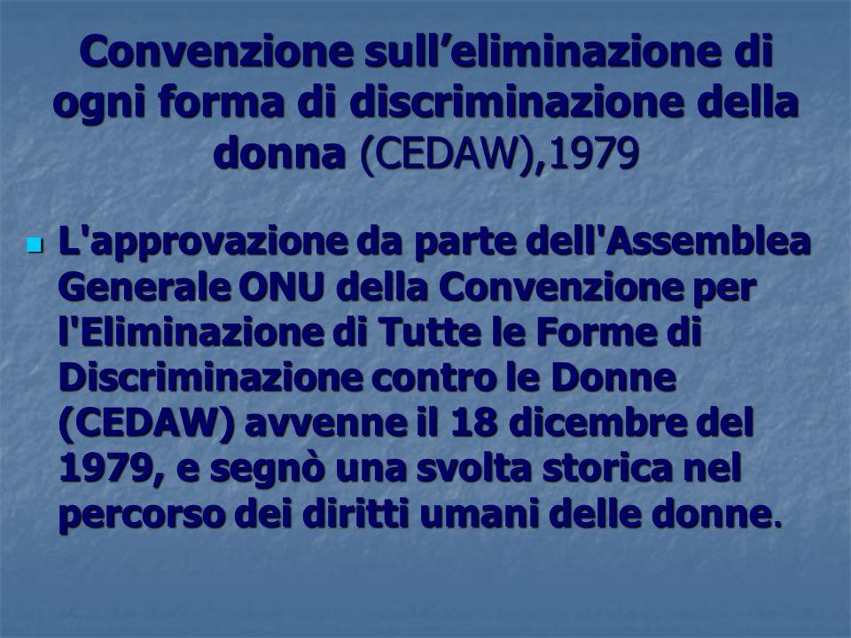 Convenzione sull'eliminazione di ogni forma di discriminazione della donna (CEDAW),1979