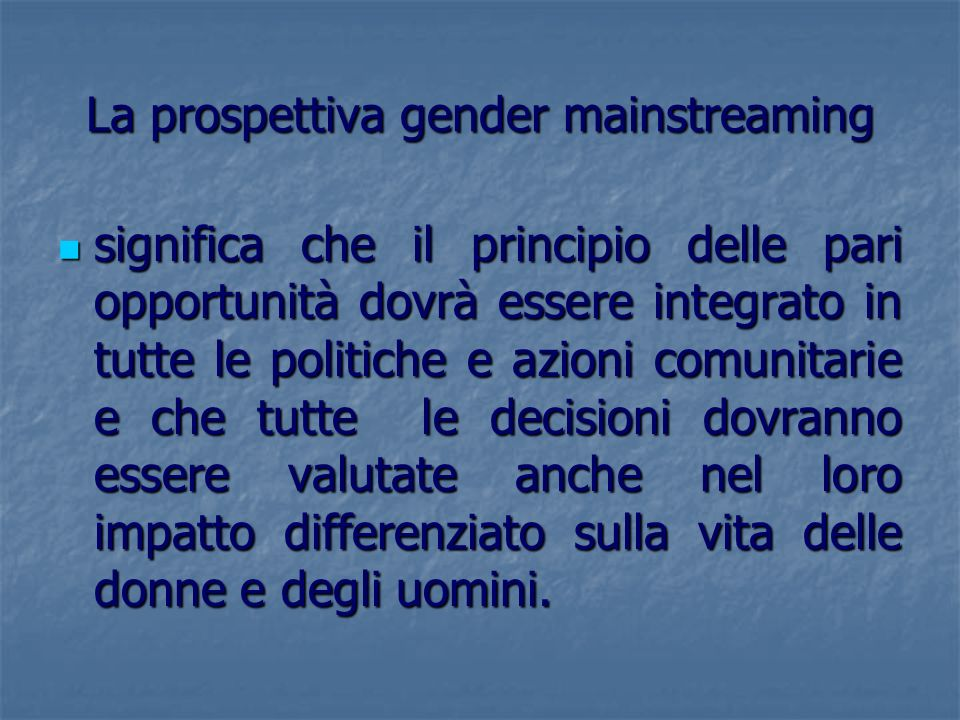 La prospettiva gender mainstreaming