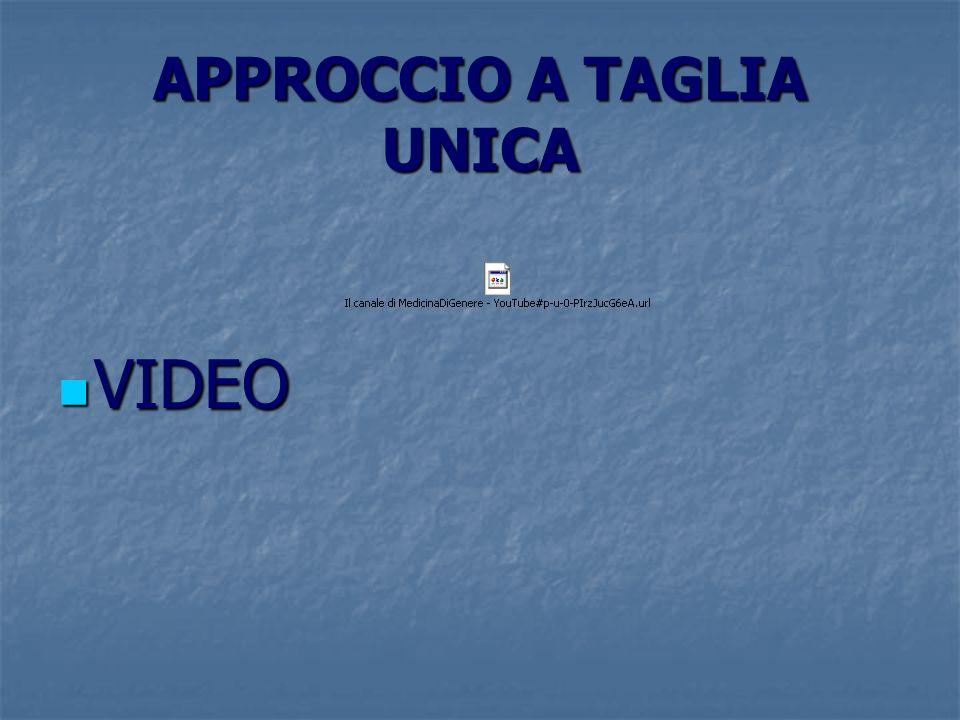 APPROCCIO A TAGLIA UNICA