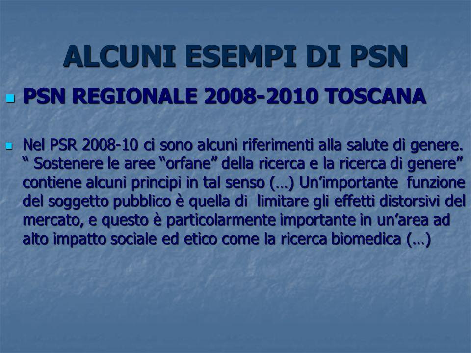 ALCUNI ESEMPI DI PSN PSN REGIONALE 2008-2010 TOSCANA