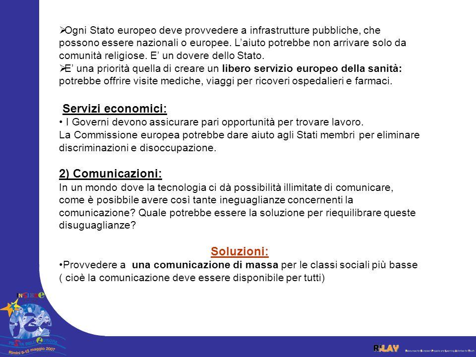 Servizi economici: 2) Comunicazioni: Soluzioni: