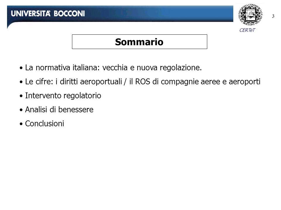 Sommario La normativa italiana: vecchia e nuova regolazione.