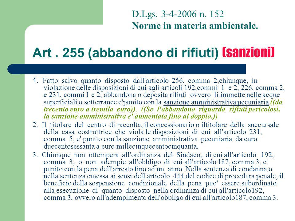 Art . 255 (abbandono di rifiuti) (sanzioni)