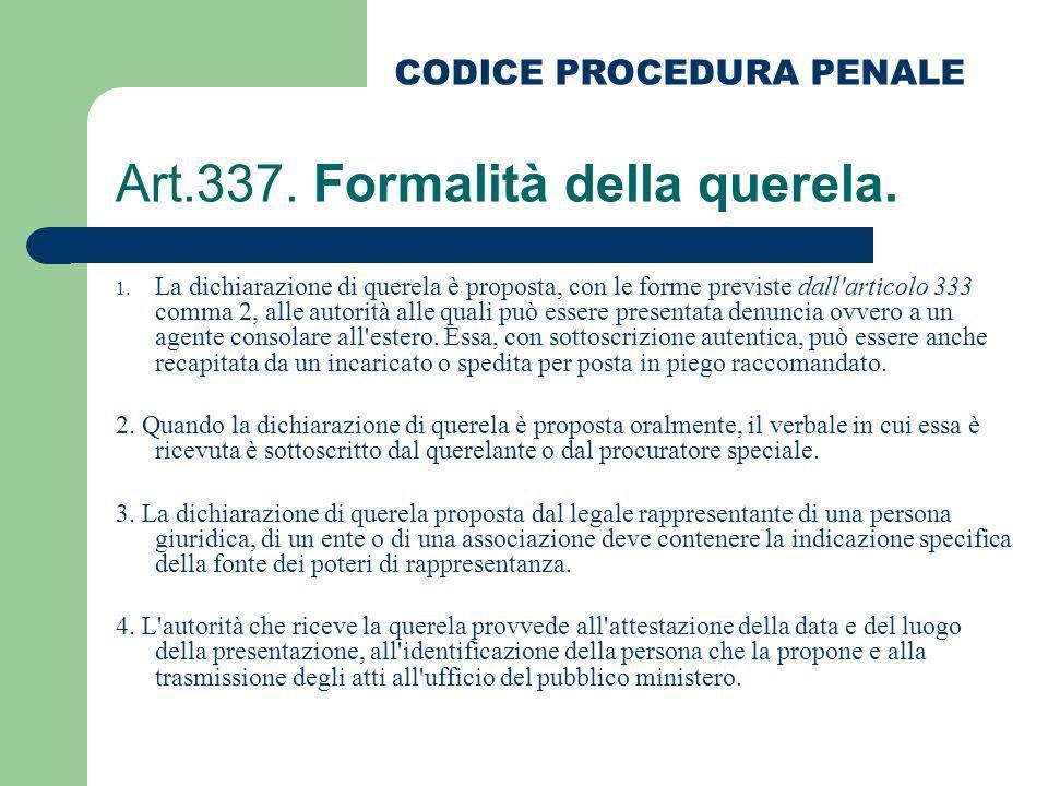 Art.337. Formalità della querela.