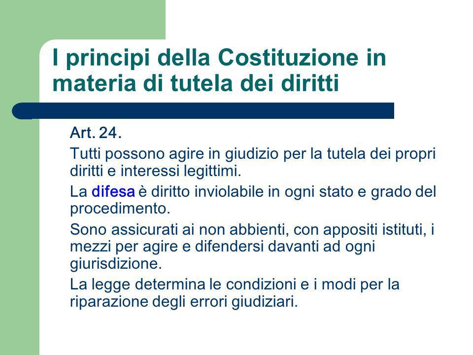 I principi della Costituzione in materia di tutela dei diritti
