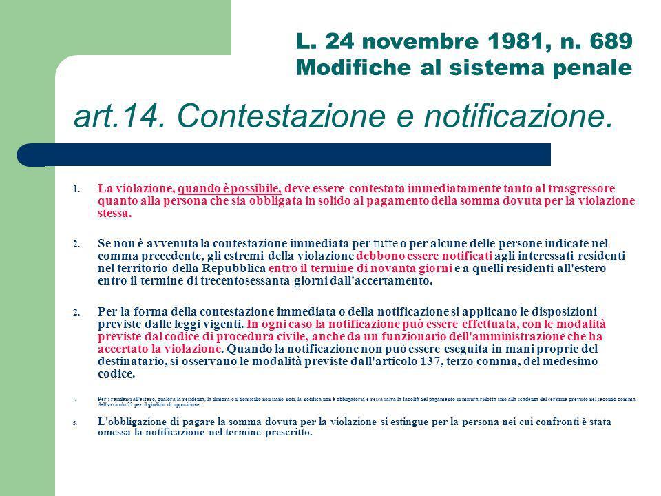 art.14. Contestazione e notificazione.