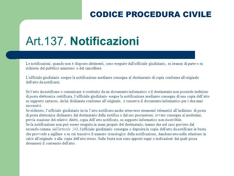 Art.137. Notificazioni CODICE PROCEDURA CIVILE