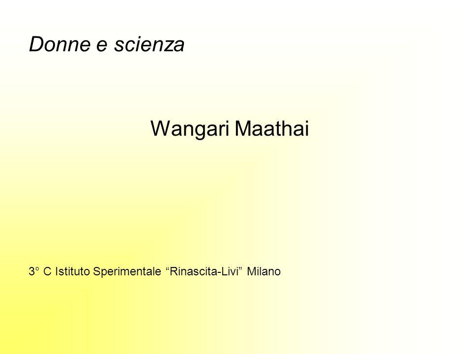 Donne e scienza Wangari Maathai
