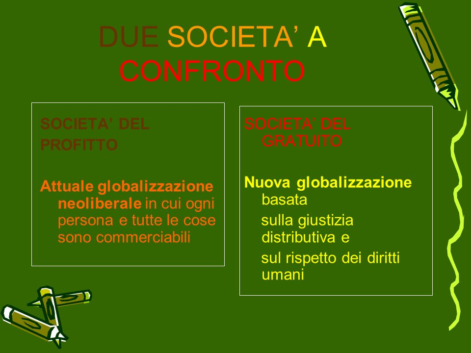 DUE SOCIETA' A CONFRONTO
