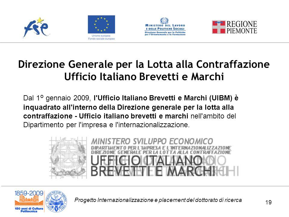 Direzione Generale per la Lotta alla Contraffazione Ufficio Italiano Brevetti e Marchi