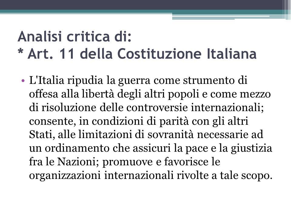 Analisi critica di: * Art. 11 della Costituzione Italiana