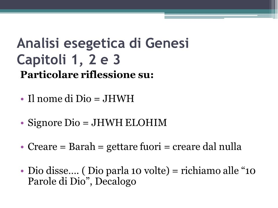 Analisi esegetica di Genesi Capitoli 1, 2 e 3